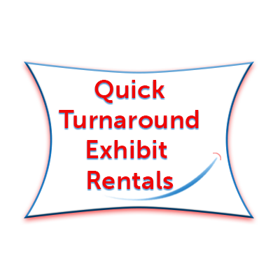Quick Turnaround Exhibit Rentals